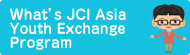 what's jci asia youth exchange program